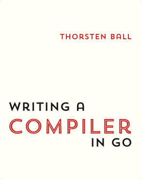 Cover for Writing A Compiler In Go